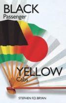BookBuzzr Interviews Stefhen Bryan– Author of 'Black Passenger Yellow Cabs'