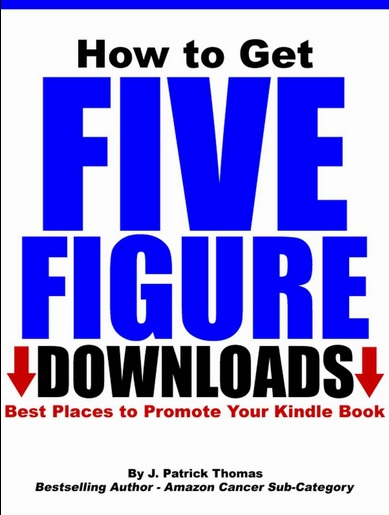 Book Review – How to Get Five Figure Downloads – Best Places to Promote Your #Kindle Book