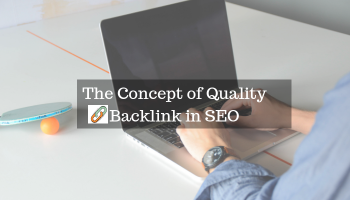 Understanding the concept of quality backlinks