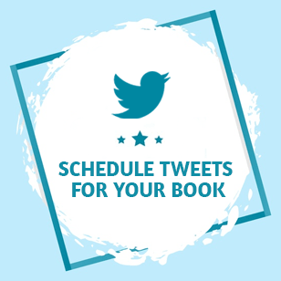 Schedule Tweets For Your Book